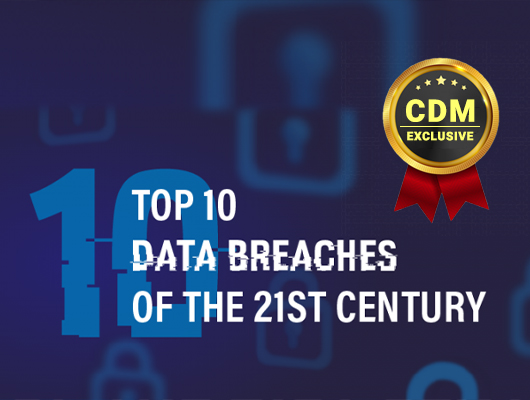 Top 10 Data Breaches of the 21st Century