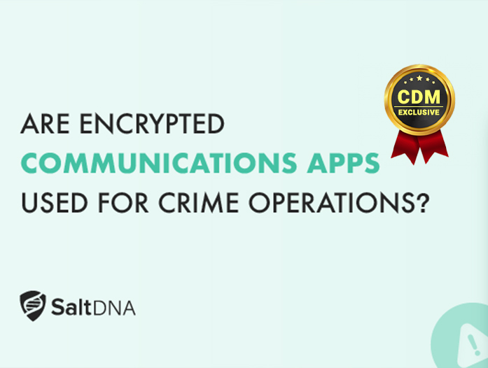 Are Encrypted Communication Apps used for Crime Operations?